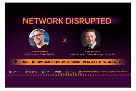 Chad Sheridan in Network Disrupted Podcast